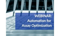 How to Optimize Assay Automation: Overcome Barriers to Assays Success