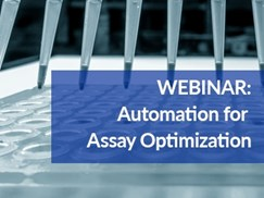 how-to-optimize-assay-automation-overcome-barriers-to-assays-success