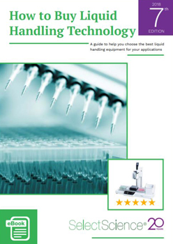 Download the SelectScience How to Buy Liquid Handling Technology eBook