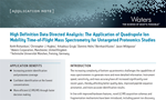 High Definition Data Directed Analysis: The Application of Quadrupole Ion Mobility Time-of-Flight Mass Spectrometry for Untargeted Proteomics Studies