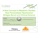A New Concept in Metabolic Studies: How Personalized 'Sportomics' Bridges Bench and Clinical Science