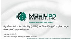 High-resolution ion mobility (HRIM) for simplifying complex large module characterization