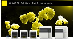 Octet BLI solutions: Part 2 – Instruments