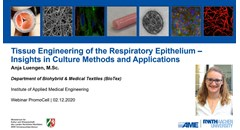 Tissue engineering of the respiratory epithelium: Insights in culture methods and applications