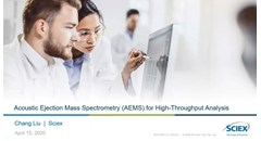 Acoustic ejection mass spectrometry (AEMS) for high-throughput analysis