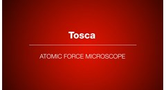 Tosca Atomic Force Microscope