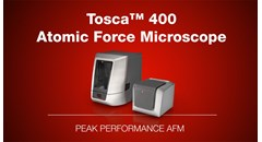 Tosca™ 400 Atomic Force Microscope: Peak Performance AFM