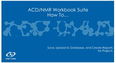 How to use the ACD/NMR Workbook Suite: Video Guide