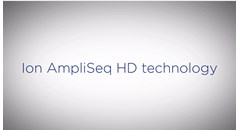 Thermo Fisher Scientific Reveals New Ion AmpliSeq HD Technology