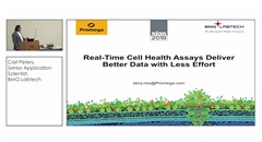 Real-Time Cell Health Assays Deliver Better Data with Less Effort